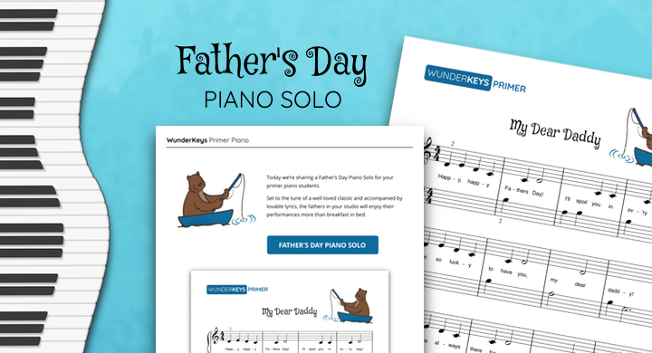 A Father's Day Piano Solo For The Primer Students In Your Studio